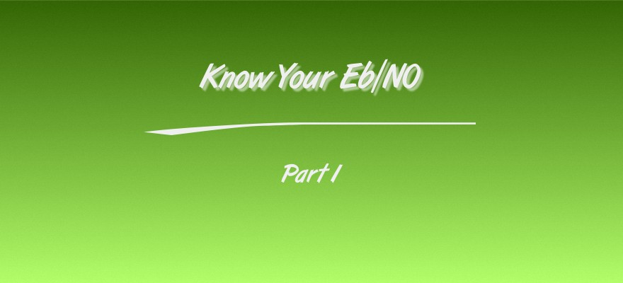 Know Your Eb/N0part 1