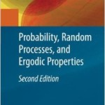 Probability, Random Process, and Ergodic Properties